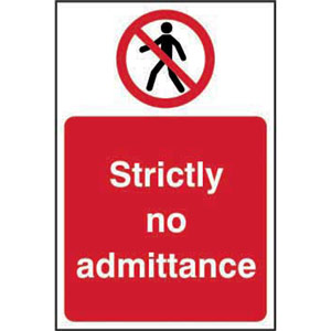 Prohibition Self-Adhesive Vinyl Sign (200 x 300mm) - Strictly No Admittance