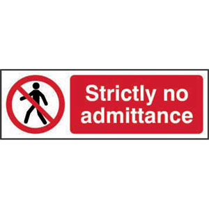 prohibition rigid pvc sign (600 x 200mm) - strictly no admittance
