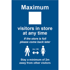 Social Distancing Rigid PVC Sign - Maximum Visitors In Store (200mm x 300mm)