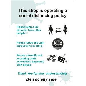 Social Distancing Self Adhesive Vinyl Sign - This Shop Is Operating A Social Distancing Policy B (300mm x 400mm)
