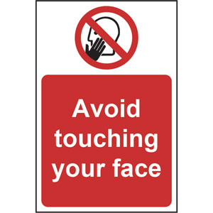 Prohibition Rigid PVC Sign (200 x 300mm) - Avoid Touching Your Face