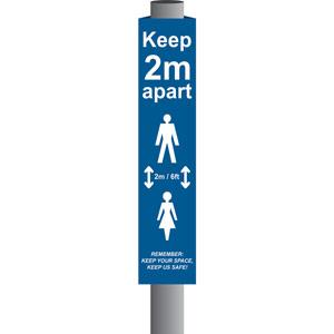 Blue Keep 2m/6ft Apart Post/Bollard Sign - (800mm high x 100mm diameter post)