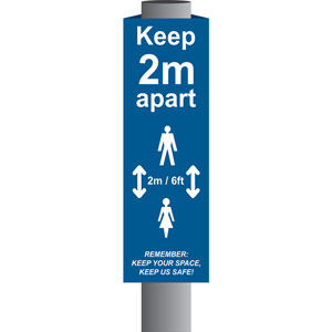Blue Keep 2m/6ft Apart Post/Bollard Sign - (800mm high x 150mm diameter post)