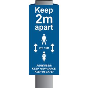 Blue Keep 2m/6ft Apart Post/Bollard Sign - (800mm high x 200mm diameter post)