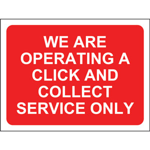 red social distancing temporary sign (600 x 450mm) - we are operating a click and collect service only