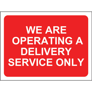 Red Social Distancing Temporary Sign (600 x 450mm) - We Are Operating A Delivery Service Only